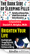 on Amazon Kindle - Dark Side of Sleeping Pills and Brighten Your Life